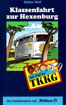 Ein Fall für TKKG, Bd.83, Klassenfahrt zur Hexenburg