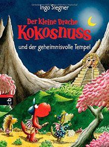 Der kleine Drache Kokosnuss und der geheimnisvolle Tempel: Band 21