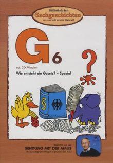 Bibliothek der Sachgeschichten - (G6) Wie entsteht ein Gesetz?