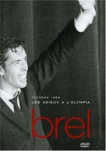 Jacques Brel : Les Adieux à l'Olympia (1966)