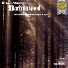Bach on Wood