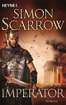 Imperator: Die Rom-Serie 16 - Roman