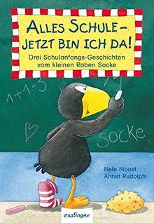 Der kleine Rabe Socke: Alles Schule - jetzt bin ich da!, Drei Schulanfangs-Geschichten vom kleinen Raben Socke