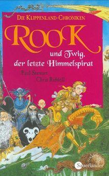 Die Klippenland-Chroniken 05. Rook und Twig, der letzte Himmelspirat: BD 5