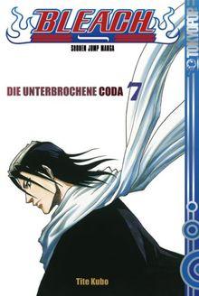Bleach 07: Die unterbrochene Coda