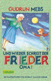 """Oma und Frieder, Band 2: Und wieder schreit der Frieder: """"Oma!"""""""