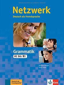 Netzwerk Grammatik A1-B1: Deutsch als Fremdsprache. Übungsbuch (Netzwerk / Deutsch als Fremdsprache)