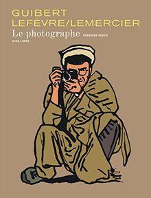 Le Photographe, Tome 1 :