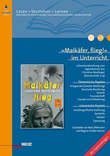 »Maikäfer, flieg!« im Unterricht: Lehrerhandreichung zum Jugendroman von Christine Nöstlinger (Klassenstufe 7–9, mit Kopiervorlagen) (Lesen - Verstehen - Lernen)