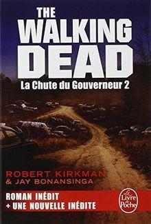 Walking Dead, Tome 3 : La Chute du Gouverneur 2