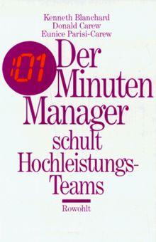 Der Minuten- Manager schult Hochleistungs- Teams