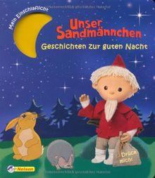 Unser Sandmännchen - Geschichten zur guten Nacht: Mein Einschlaflicht-Buch