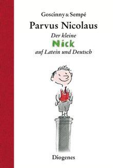 Parvus Nicolaus: Geschichten vom kleinen Nick auf Latein und Deutsch
