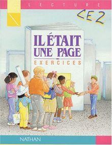 LECTURE CE2 IL ETAIT UNE PAGE. : Exercices