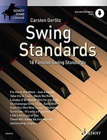Swing Standards: 18 bekannte Melodien. Klavier. Ausgabe mit Online-Audiodatei.: 18 famous Swing Standards für Klavier (Schott Piano Lounge)