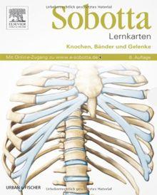 Sobotta Lernkarten Knochen, Bänder und Gelenke: Knochen, Bänder, Gelenke - mit Zugang zum Elsevier-Portal