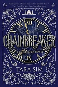 Chainbreaker (Timekeeper, Band 2)