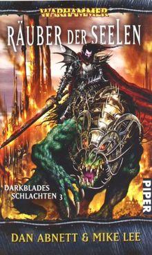 Räuber der Seelen: Warhammer. Darkblades Schlachten 3