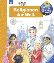 Wieso? Weshalb? Warum? 23: Religionen der Welt