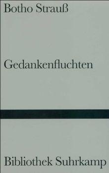 Gedankenfluchten (Bibliothek Suhrkamp)