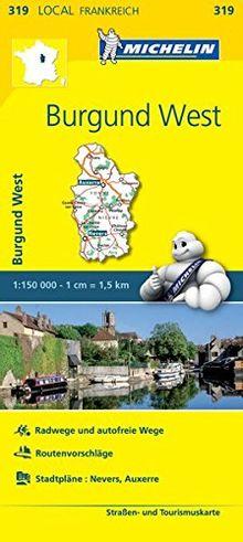 Michelin Burgund West: Straßen- und Tourismuskarte 1:150.000 (MICHELIN Localkarten)
