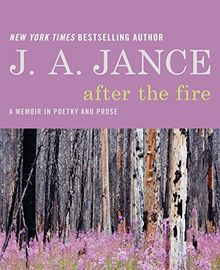 After the Fire: A Memoir in Poetry and Prose