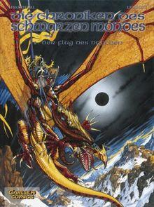 Die Chroniken des schwarzen Mondes - Softcover-Ausgabe: Chroniken des schwarzen Mondes, Bd.2, Der Flug des Drachen