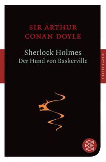Sherlock Holmes - Der Hund von Baskerville: Roman (Fischer Klassik)