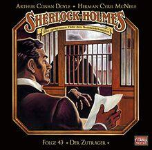 Sherlock Holmes - Folge 43: Der Zuträger. Hörspiel.
