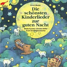Die Schönsten Kinderlieder zur Guten Nacht