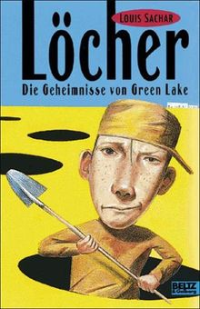 Löcher (Das Geheimnis von Green Lake)