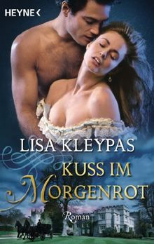 Kuss im Morgenrot: Roman