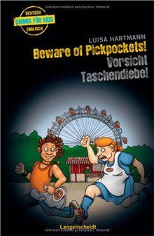 Beware of Pickpockets! - Vorsicht, Taschendiebe! (Englische Krimis für Kids)
