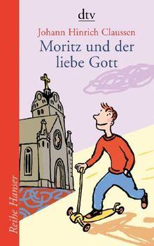 Moritz und der liebe Gott