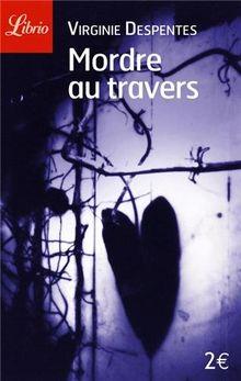 Librio: Mordre Au Travers