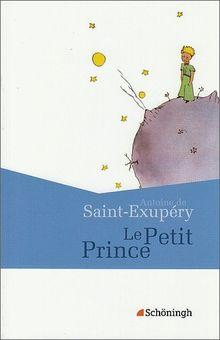 Französische Textausgaben: Antoine de Saint-Exupéry: Le Petit Prince: (Französische Ausgabe)