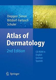 Atlas of Dermatology. DVD-ROM für Windows 98 SE/ME/NT/2000/NT 4.0/XP: DVD in English, German, Spanish