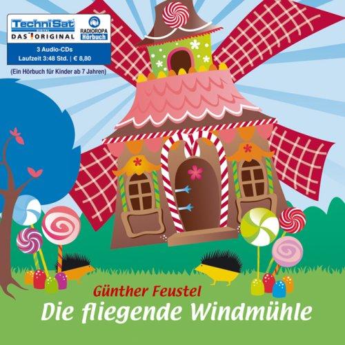 Die Fliegende Windmuhle Von Gunther Feustel