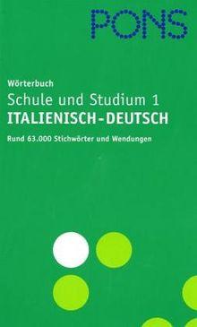PONS Globalwörterbuch Teil 1 Italienisch-Deutsch