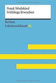 Frank Wedekind: Frühlings Erwachen: Lektüreschlüssel XL (Reclam Lektüreschlüssel XL)