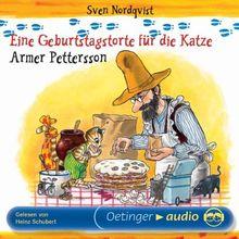 Eine Geburtstagstorte für die Katze /Armer Pettersson (CD): Lesung