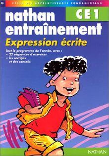 Expression écrite, CE1 : [cycle des apprentissages fondamentaux] (Nathan Entraînement)