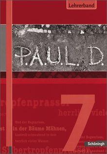 P.A.U.L.D. - Persönliches Arbeits- und Lesebuch Deutsch. Für Gymnasien: Lehrerband 7
