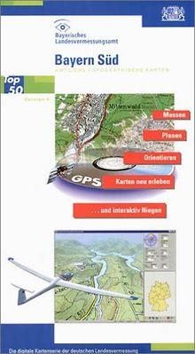 Bayern (Süd). Amtliche topographische Karte. CD-ROM für Windows ME/NT/2000/XP: Messen, Planen, Orientieren, Karte neu erleben und interaktiv fliegen, 3D-Darstellung incl 3D-Brille