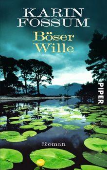 Böser Wille: Roman