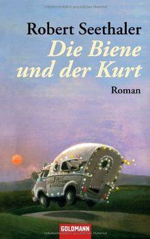 Die Biene und der Kurt: Roman