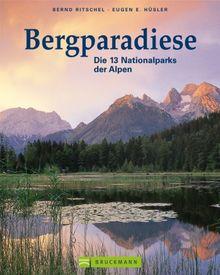 Bergparadiese Die 13 Nationalparks Der Alpen Von Husler Eugen E