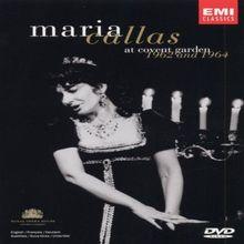 Maria Callas - Live at Covent Garden 1962 & 1964