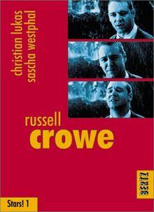 Russell Crowe (Reihe Stars! Band 1)