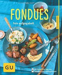 Fondues: Fein aufgegabelt (GU Küchenratgeber Relaunch ab 2013)